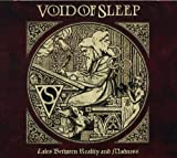 Tales Between Reality And Madness by Void Of Sleep (2013-02-19)