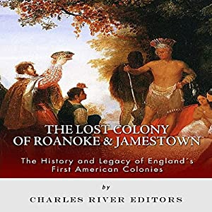 The Lost Colony of Roanoke and Jamestown Audiobook