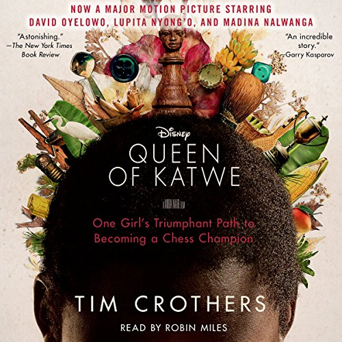 The Queen of Katwe: A Story of Life, Chess, and One Extraordinary Girl Audiobook [Free Download by Trial] thumbnail