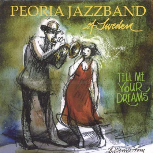 Tell Me Your Dreams by Peoria Jazzband