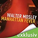 Manhattan Fever (Ein Leonid-McGill-Roman 4) Audiobook by Walter Mosley Narrated by Thomas Wenke