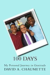 100 Days: My Personal Journey in Gratitude Paperback