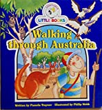 img - for Walking Through Australia (Cocky's Circle Little Books) book / textbook / text book