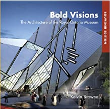 Bold Visions: The Architecture of the Royal Ontario Museum, Souvenir Edition