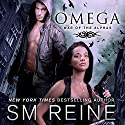 Omega: An Urban Fantasy Novel: War of the Alphas, Book 1 Audiobook by S. M. Reine Narrated by Dara Rosenberg