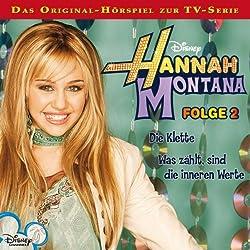 Die Klette / Was zählt sind die inneren Werte (Hannah Montana 2)