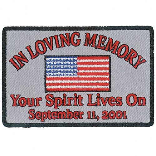 - Hot Leathers, IN LOVING MEMORY YOUR SPIRIT LIVES ON Sept 11, 2001, Iron-On / Saw-On Rayon PATCH - 4