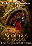 Sophia's Song (The King's Jewel Series Book 4)