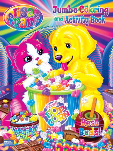 Lisa Frank Jumbo Coloring Activity Book Best Buds Modern Publishing A Division Of Kappa Books Publishers 9780766638501