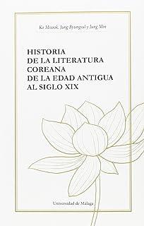 Historia de la literatura coreana: De la Edad Antigua al siglo XIX (Otras Publicaciones