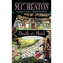 Death of a Maid (Hamish Macbeth Mysteries Book 22)
