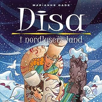 Amazon com: Disa i nordlysets land: Disa 1 (Audible Audio