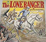 The Lone Ranger; Four Adventure Stories: Ambush at Bryant's Gap, Rope Justice, Stampede, Aces Wild