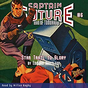Captain Future: Star Trail to Glory Audiobook