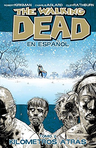 Descargar Libro The Walking Dead Spanish Language Edition Volume 2 Robert Kirkman