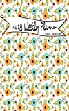 2018 Weekly Planner 5x8 Inches: Weekly Planner Calendar 2018 5 x 8 : Weekly Planner Journal 2018 : Calendar Schedule Organizer and Journal Notebook With Inspirational Quotes