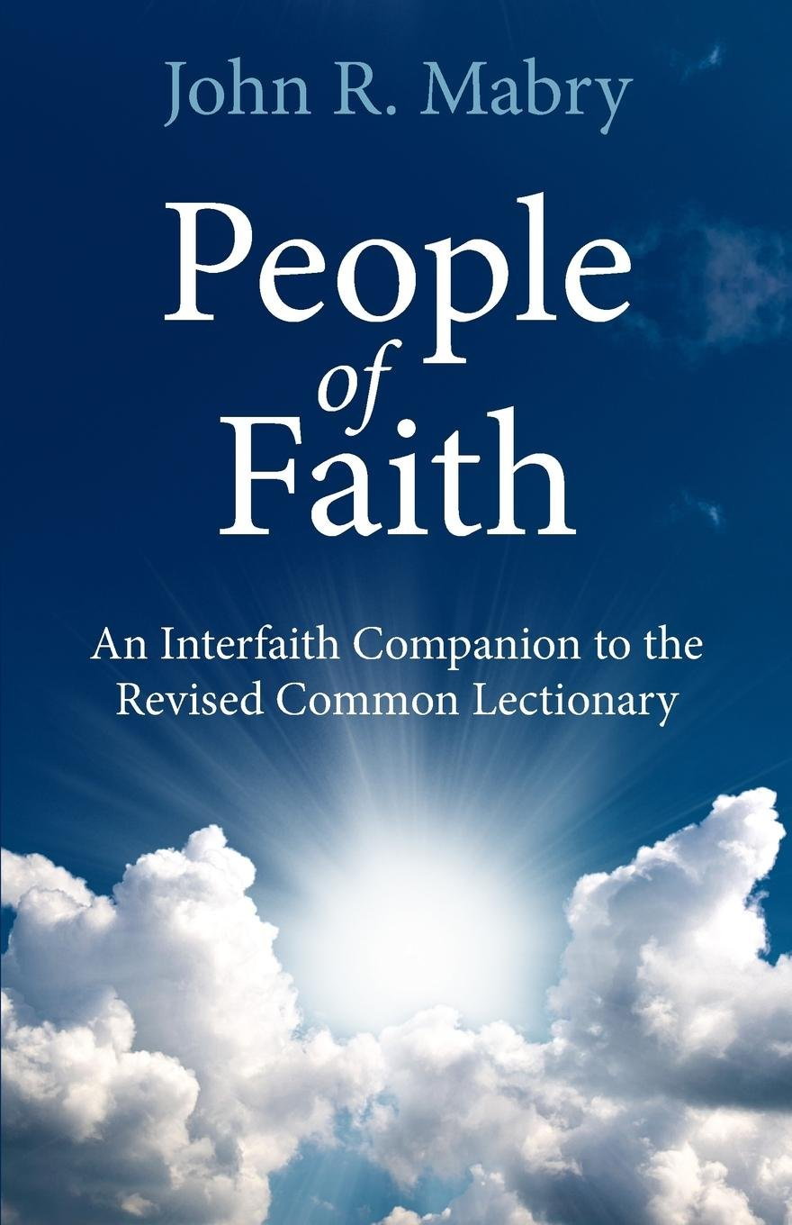 Read Online People of Faith: An Interfaith Companion to the Revised Common Lectionary pdf