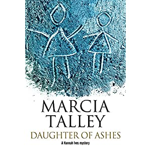 Daughter of Ashes: A Hannah Ives Murder Mystery. (A Hannah Ives Mystery)