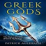 Greek Gods: The Gods and Goddesses of Greek Mythology | Patrick Auerbach