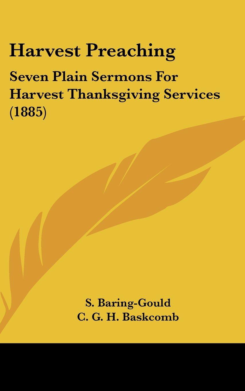 Harvest Preaching: Seven Plain Sermons for Harvest Thanksgiving Services (1885) ebook