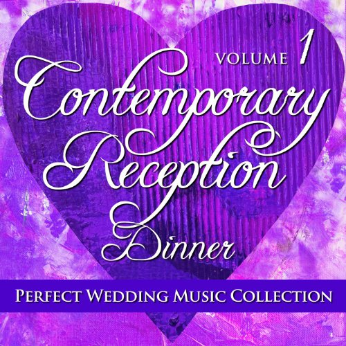 Perfect Wedding Music Collection Contemporary Reception