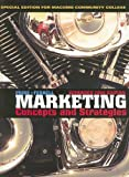 Marketing Paperback Fourteenth Edition with Original Material, Custompublication, William M. Pride and O. C. Ferrell, 0618977953