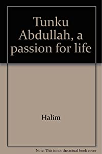 Tunku Abdullah, a passion for life