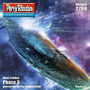 Phase 3 (Perry Rhodan 2798) Hörbuch
