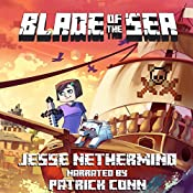 Blade of the Sea: A Children's Survival Unofficial Minecraft Adventure, Book 1   Jesse Nethermind