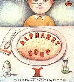 amazoncom alphabet soup 9780679867234 kate banks books