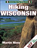 Hiking Wisconsin (America s Best Day Hiking Series)