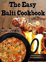 The Easy Balti Cookbook: 30 Minute Balti Meals (English Edition)