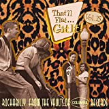 That'll Flat... Git It! Vol.25: Rockabilly From The Vaults Of Columbia Records