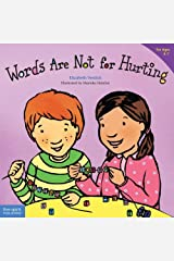 Words Are Not for Hurting (Ages 4-7) (Best Behavior Series) Kindle Edition