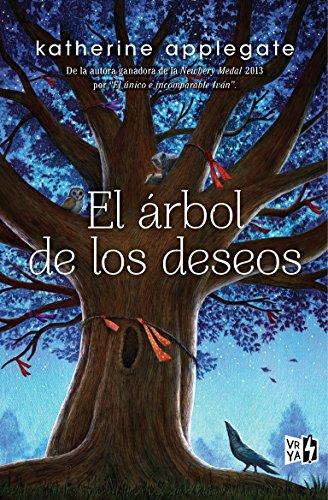 El árbol de los deseos de [Katherine A. Applegate]