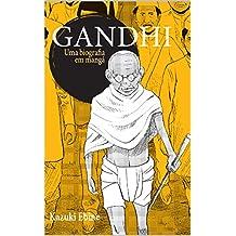 Gandhi: Uma biografia em mangá (Portuguese Edition)