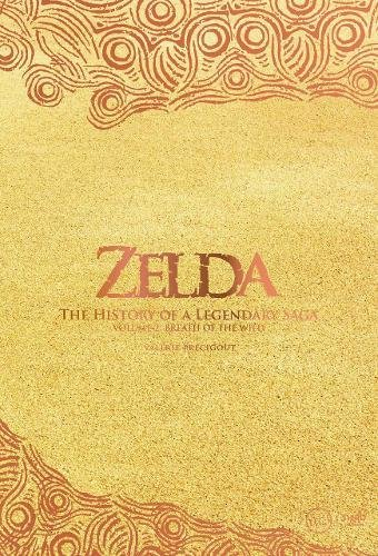 Zelda: The History of a Legendary Saga Volume 2: Breath of the Wild
