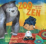 kid story book - Zoo Zen: A Yoga Story for Kids