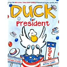 Duck for President (A Click Clack Book)