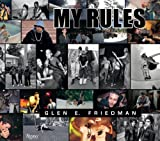 img - for Glen E. Friedman: My Rules book / textbook / text book
