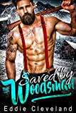 Saved by the Woodsman