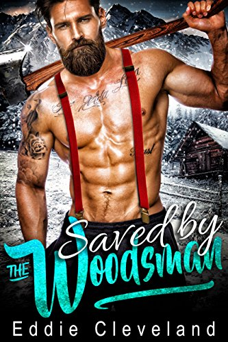 Saved by the Woodsman by [Cleveland, Eddie]