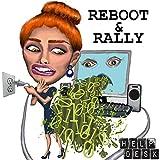 Reboot & Rally