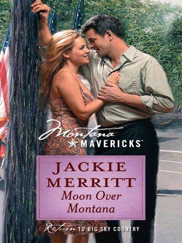 Moon Over Montana (Montana Mavericks Book 35)