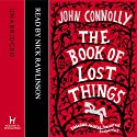 The Book of Lost Things Hörbuch von John Connolly Gesprochen von: Nick Rawlinson