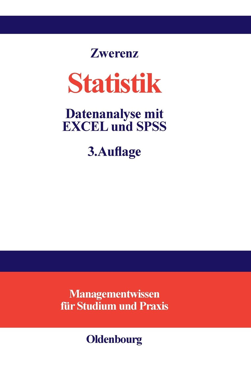 Statistik: Datenanalyse mit EXCEL und SPSS