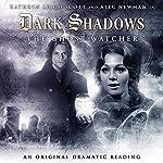 Dark Shadows - The Ghost Watcher | Stuart Manning