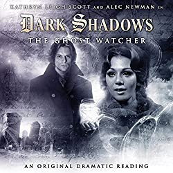 Dark Shadows - The Ghost Watcher