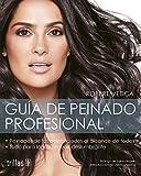 Guía de Peinado Profesional [Paperback] [Jan 01, 2014] Debra Messing, Salma Hayek