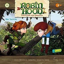 Der Trottel (Robin Hood - Schlitzohr von Sherwood 10)